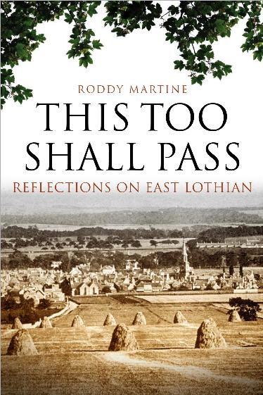 This Too Shall Pass Reflections on East Lothian. Between 1883 and 1890,